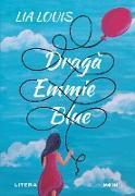 Cover-Bild zu Louis, Lia: Draga Emmie Blue (eBook)