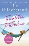 Cover-Bild zu Hilderbrand, Elin: Troubles in Paradise (eBook)