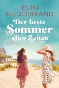 Cover-Bild zu Hilderbrand, Elin: Der beste Sommer aller Zeiten (eBook)