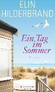 Cover-Bild zu Hilderbrand, Elin: Ein Tag im Sommer (eBook)