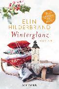 Cover-Bild zu Hilderbrand, Elin: Winterglanz (eBook)