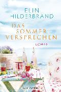 Cover-Bild zu Hilderbrand, Elin: Das Sommerversprechen (eBook)