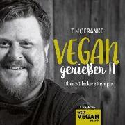 Cover-Bild zu Franke, Timo: Vegan geniessen II