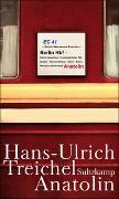 Cover-Bild zu Treichel, Hans-Ulrich: Anatolin