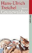 Cover-Bild zu Treichel, Hans-Ulrich: Grunewaldsee (eBook)
