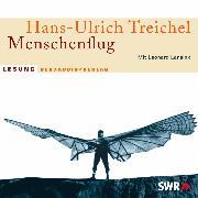 Cover-Bild zu Treichel, Hans-Ulrich: Menschenflug (Audio Download)