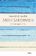 Cover-Bild zu Treichel, Hans-Ulrich: Mein Sardinien (eBook)