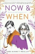 Cover-Bild zu Wealer, Sara Bennett: Now & When (eBook)