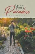 Cover-Bild zu Bennett, Lucy: A Fool's Paradise (eBook)