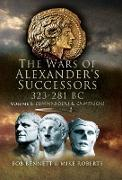 Cover-Bild zu Bennett, Bob: The Wars of Alexander's Successors, 323-281 BC (eBook)