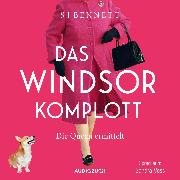 Cover-Bild zu Bennett, S J: Das Windsor-Komplott (Audio Download)