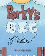 Cover-Bild zu Bennett, Abraham: Porky's Big Mistake (eBook)