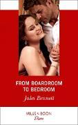 Cover-Bild zu Bennett, Jules: From Boardroom To Bedroom (Mills & Boon Desire) (Texas Cattleman's Club: Inheritance, Book 3) (eBook)