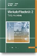 Cover-Bild zu Bergmann, Wolfgang: Werkstofftechnik 2