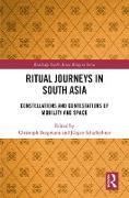 Cover-Bild zu Bergmann, Christoph (Hrsg.): Ritual Journeys in South Asia (eBook)