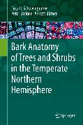 Cover-Bild zu Steiger, Peter: Bark Anatomy of Trees and Shrubs in the Temperate Northern Hemisphere (eBook)