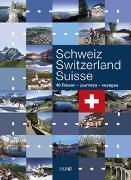 Cover-Bild zu Haefeli, Alfred: Schweiz - Switzerland - Suisse