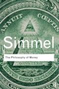 Cover-Bild zu Simmel, Georg: The Philosophy of Money (eBook)