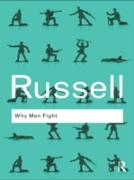 Cover-Bild zu Russell, Bertrand: Why Men Fight (eBook)