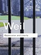 Cover-Bild zu Weil, Simone: Oppression and Liberty (eBook)