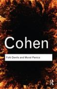 Cover-Bild zu Cohen, Stanley: Folk Devils and Moral Panics (eBook)