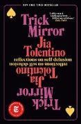 Cover-Bild zu Tolentino, Jia: Trick Mirror
