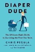 Cover-Bild zu Pegula, Chris: Diaper Dude (eBook)