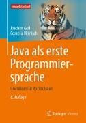 Cover-Bild zu Goll, Joachim: Java als erste Programmiersprache