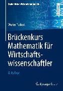 Cover-Bild zu Purkert, Walter: Brückenkurs Mathematik für Wirtschaftswissenschaftler
