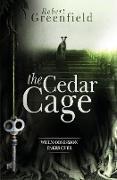 Cover-Bild zu Greenfield, Robert: The Cedar Cage