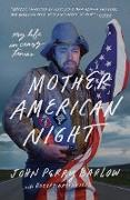 Cover-Bild zu Barlow, John Perry: Mother American Night
