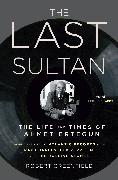 Cover-Bild zu Greenfield, Robert: The Last Sultan