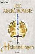 Cover-Bild zu Abercrombie, Joe: Heldenklingen