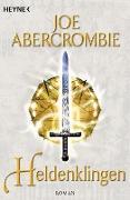 Cover-Bild zu Abercrombie, Joe: Heldenklingen (eBook)