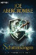 Cover-Bild zu Abercrombie, Joe: Schattenklingen (eBook)