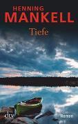 Cover-Bild zu Mankell, Henning: Tiefe