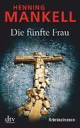 Cover-Bild zu Mankell, Henning: Die fünfte Frau
