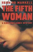 Cover-Bild zu Mankell, Henning: The Fifth Woman (eBook)