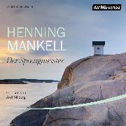 Cover-Bild zu Mankell, Henning: Der Sprengmeister (Audio Download)