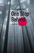 Cover-Bild zu Mankell, Henning: One Step Behind (eBook)