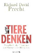 Cover-Bild zu Precht, Richard David: Tiere denken (eBook)