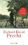 Cover-Bild zu Precht, Richard David: Jäger, Hirten, Kritiker (eBook)