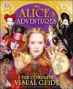 Cover-Bild zu Dowsett, Elizabeth: Alice's Adventures: The Complete Visual Guide