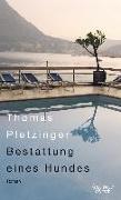 Cover-Bild zu Pletzinger, Thomas: Bestattung eines Hundes