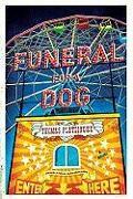Cover-Bild zu Pletzinger, Thomas: Funeral for a Dog
