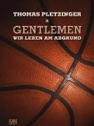 Cover-Bild zu Pletzinger, Thomas: Gentlemen, wir leben am Abgrund (eBook)