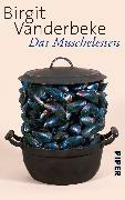 Cover-Bild zu Vanderbeke, Birgit: Das Muschelessen