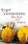 Cover-Bild zu Vanderbeke, Birgit: Das lässt sich ändern