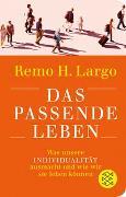 Cover-Bild zu Largo, Remo H.: Das passende Leben