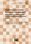 Cover-Bild zu Sloane, Peter F. E.: Selbstreguliertes Lernen - Können die das überhaupt?